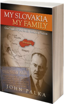Cover image of the American edition of My Slovakia, My Family by John Palka